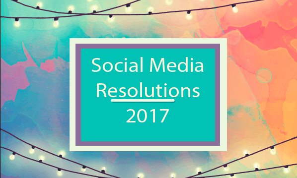 Social Media Resolution for 2017