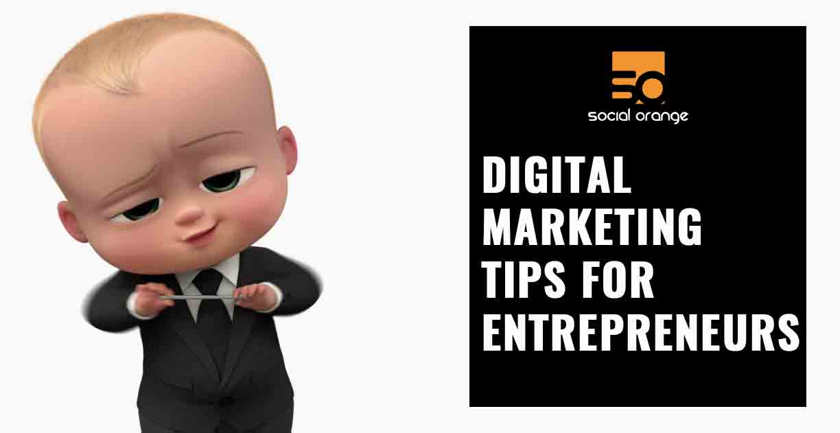 Digital Marketing tips for entrepreneurs