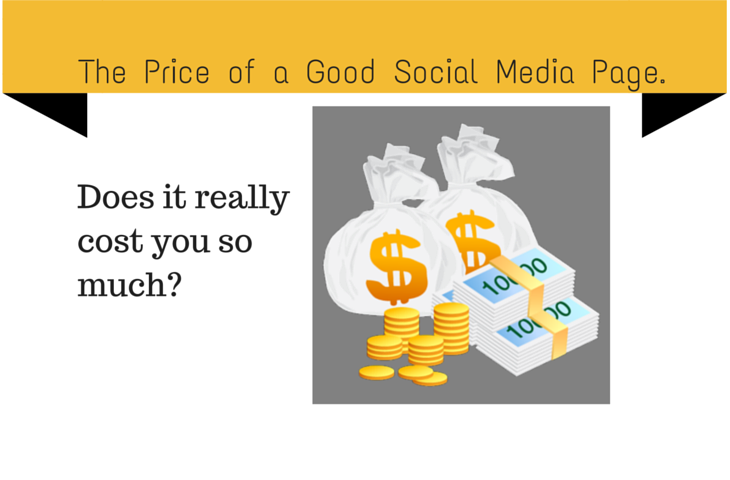 The Price of a Good Social Media Page.
