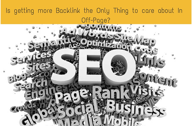 More BackLink – Only Thing To Care About In Off Page?