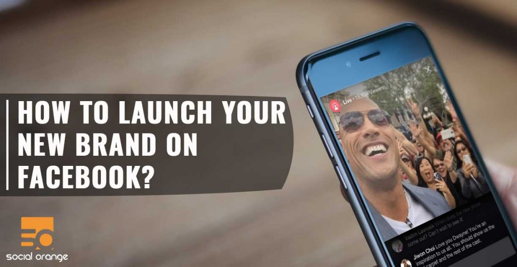 How to launch your new brand on facebook