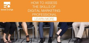 How to Assess the Skills of Digital Marketing Professional