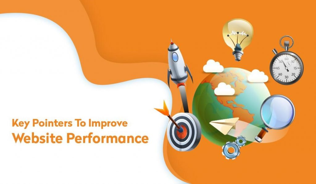 Key pointers to improve your website performance