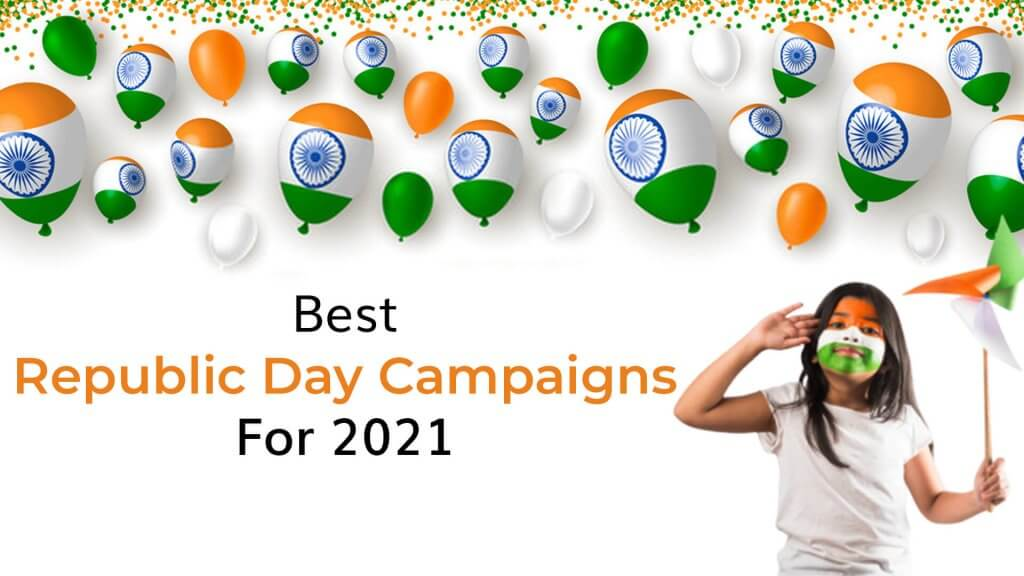 Best Republic Day Campaigns 2021